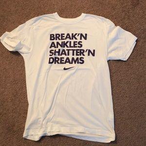 """Nike """"Break'N Ankles Shatter'N Dreams"""" T-Shirt"""